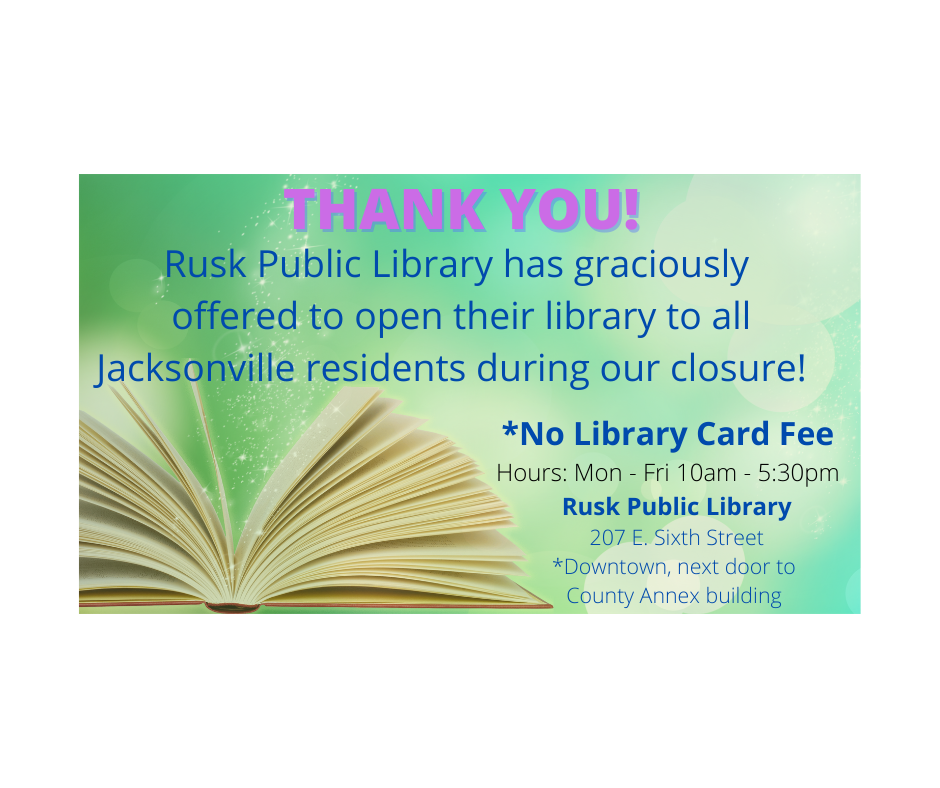 THANK YOU! Rusk Library